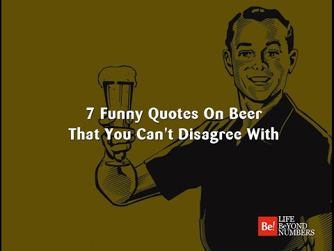 7 Funny Quotes On Beer That You Can't Disagree With