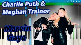 Charlie Puth & Meghan Trainor - Marvin Gaye [Piano Tutorial] Synthesia
