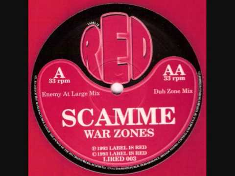 SCAMME  -  WAR ZONES (ENEMY AT LARGE MIX)