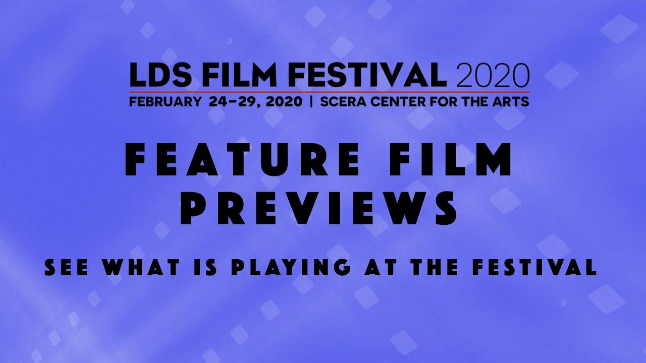 LDS Film Festival 2020 - Preview Feature Films