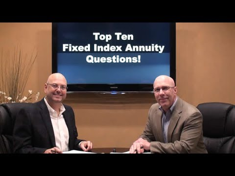 Top Ten Fixed Index Annuity Questions