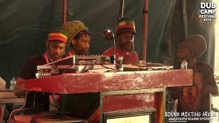 DUB CAMP FESTIVAL 2017 - JAH YOUTH (ROOTS AMBASSADOR) feat. Prince Liv I Jah ▶ ①
