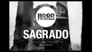 Inédito HOODFRAMES - SAGRADO -  Sayr & Ébano