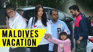 Amitabh bachchan leaves with aishwarya, aaradhya, abhishek for maldives | amitabh birthday bash 2017