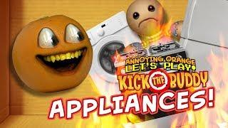 Kick the Buddy: APPLIANCES! [Annoying Orange Plays]