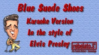 Download Blue Suede Shoes - Elvis Presley - Online Karaoke Version MP3 song and Music Video