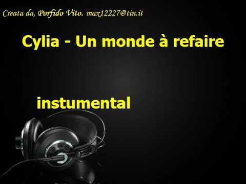 Cylia Un monde à refaire   instumental Karaoke, un mondo da rifare