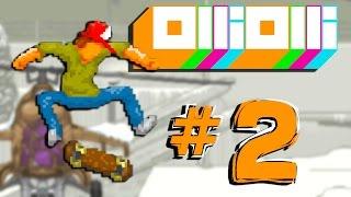 OlliOlli #2   HOW DID I GET SO GOOD?