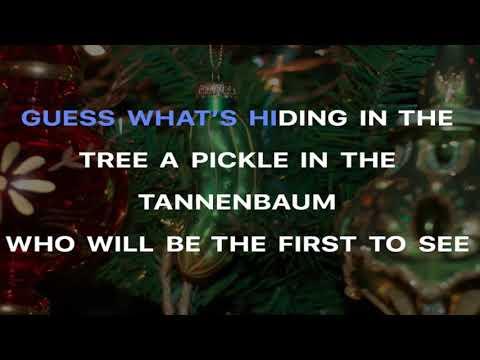 Pickle in a tannenbaum lyrics