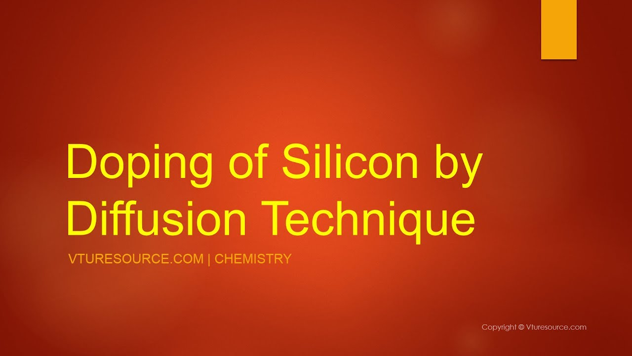 Doping Of Silicon By Diffusion Technique Youtube Impurities For Ic Fabrication