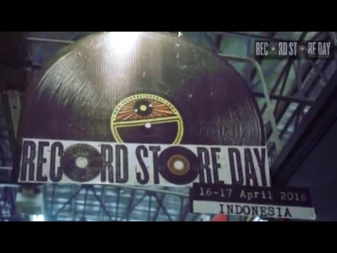 Record Store Day Indonesia 2016 - Highlight Video