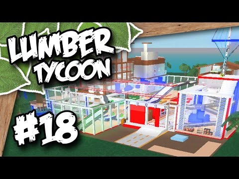 Lumber Tycoon 2 #18 - BEST BASE EVER (Roblox Lumber Tycoon)
