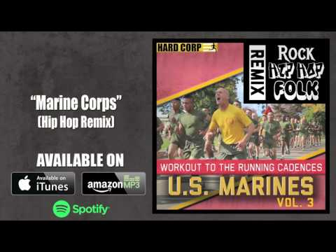 MARINE CORPS (Cadence - Hip Hop)