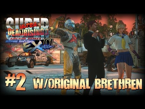 Super Ultra Dead Rising 3 Arcade Remix Hyper Edition EX + α #2 (w/Original Brethren)