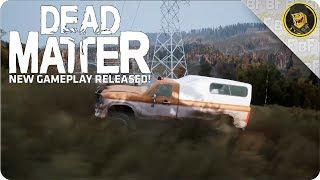 Dead Matter - New GAMEPLAY Released!