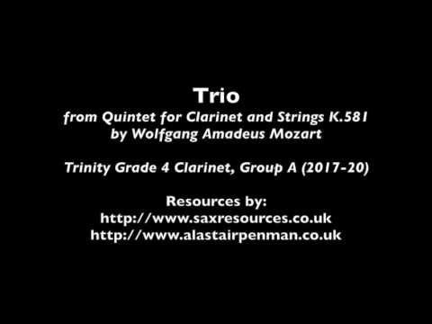 Trio from Quintet for Clarinet and Strings K.581 by Mozart (Trinity Grade 4 Clarinet)