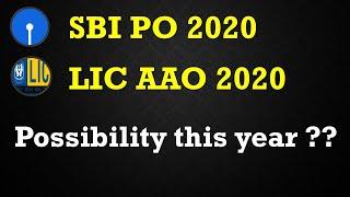 LIC AAO 2020 & SBI PO 2020 Notification Possibility ?????