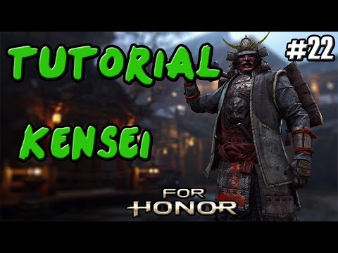 FOR HONOR | GUIA TUTORIAL SAMURAI KENSEI | COMBOS Y TRUCOS | GAMEPLAY ESPAÑOL