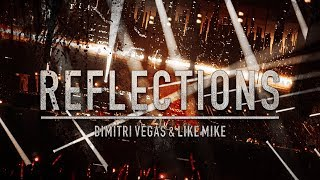 Dimitri Vegas & Like Mike - Reflections