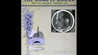 """Whispering"" Jack Smith - The Song Is Ended (But the Melody Lingers on) (1928)"