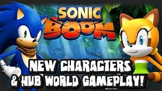 Sonic Boom - New Characters Leaked, Hub World Footage, & Opinions