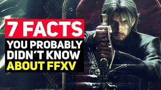 7 Final Fantasy 15 Facts You Probably Didn't Know