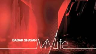 Babak Shayan - My Life | Plastic City