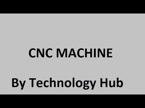 CNC Machine | Full Datasheet CNC | CNC Working | Operations