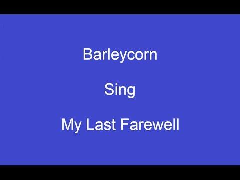 My Last Farewell + OnScreen Lyrics--Barleycorn