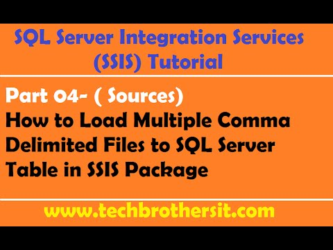 SSIS Tutorial Part 04-How To Load Multiple Comma Delimited Files To SQL Server Table In SSIS Package