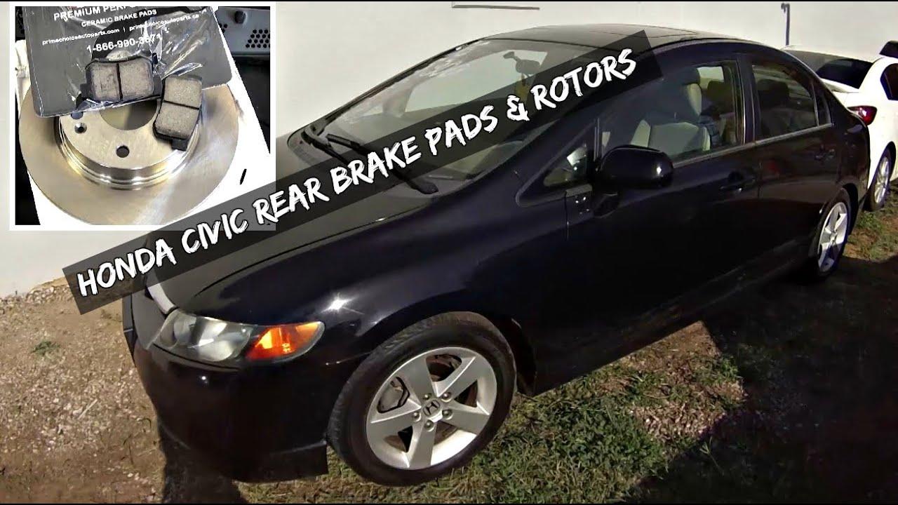 Honda Civic Rear Brake Pads And Rotors Replacement 2006 2007 2008 2009 2010 2017