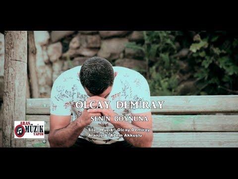 Olcay Demiray - Senin Boynuna 2019