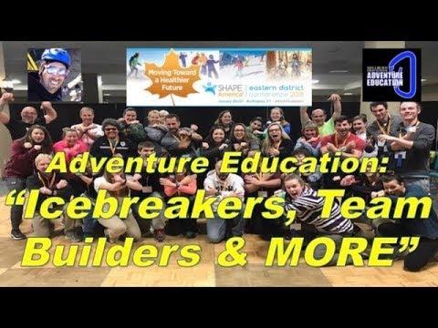 "SHAPE America Eastern District 2018 ""Icebreakers, Team Builders & More"" with Mark Friedrich"