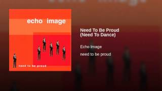 Need To Be Proud (Need To Dance)