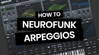 How to make Neurofunk arpeggiated synths