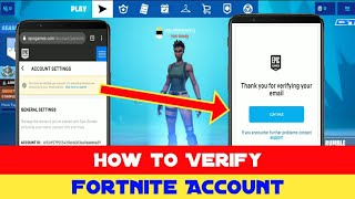 How to Verify Fortnite Account 2019 ( Verify EpicGames Account )