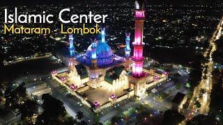 Islamic Center Lombok Ntb Malam Hari, Pesona Kota Mataram 2019