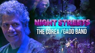 Night Streets - The Corea / Gadd Band