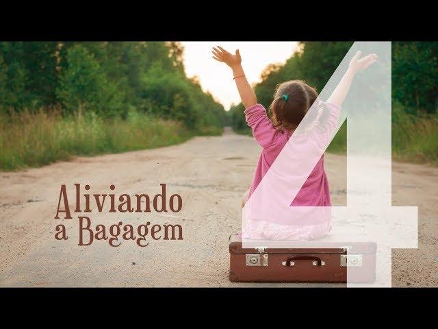 ALIVIANDO A BAGAGEM - 4 de 8 - A Solução Para uma Vida sem Direção