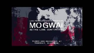 Mogwai - Drive The Nail - Live from Tramway Glasgow