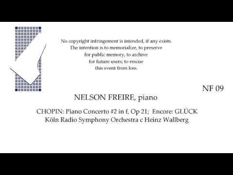 NELSON FREIRE  CHOPIN  Piano Concerto #2 in f, Op 21   Koln c Wallberg