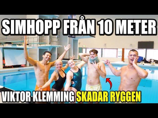 VI TESTAR SIMHOPP FRÅN 10 METER *VIKTOR KLEMMING SKADAR RYGGEN*
