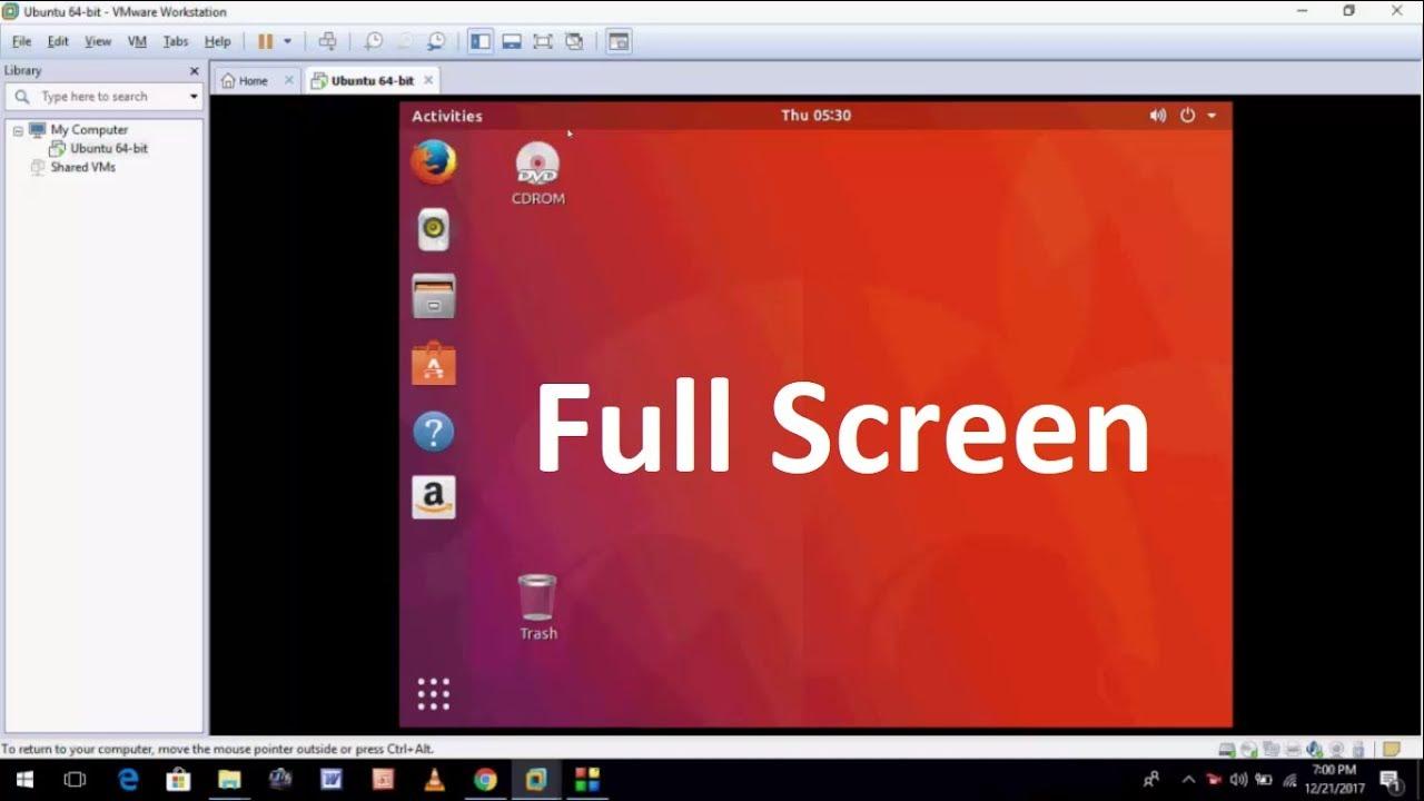 How to Make Ubuntu 17 10 Full Screen in VMware Workstation