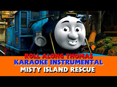 Roll Along - 'Misty Island Rescue' Instrumental - Thomas & Friends