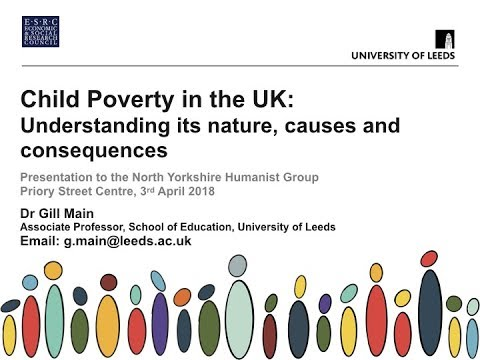 Child poverty in the UK: understanding its nature, causes and consequences - 3rd April 2018