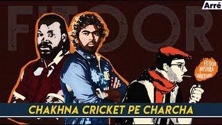 Fitoor Mishra Ki CommentArre | IPL 2018 - Chakhna Cricket Pe Charcha