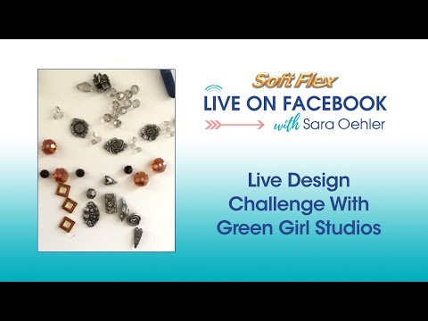 Soft Flex® Live Design Challenge with Green Girl Studios!  (Facebook Live - 8/30/17)