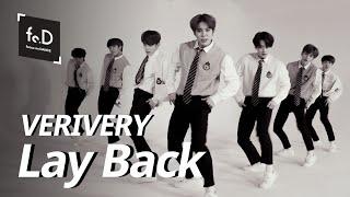 [4k] 베리베리 (VERIVERY) - Lay Back | Fo.D | Focus on Dance