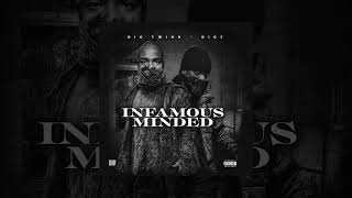 Big Twins - Infamous Minded ft Rigz prod Chup