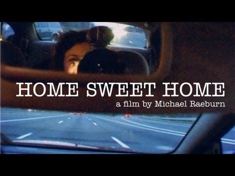 Home Sweet Home - Trailer